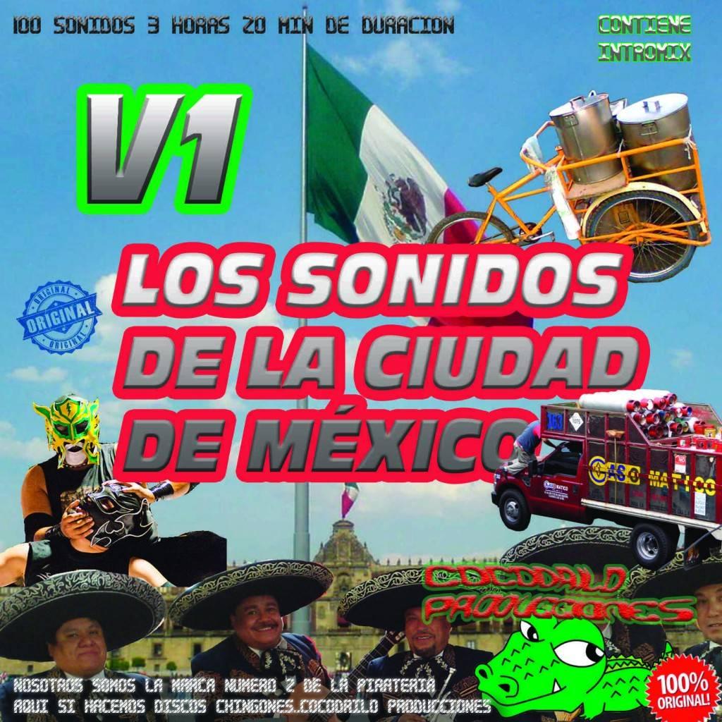 Los Sonidos de la Ciudad de Mexico VOL 1 LIGTH