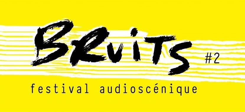 Bruits Festival Audioscenique