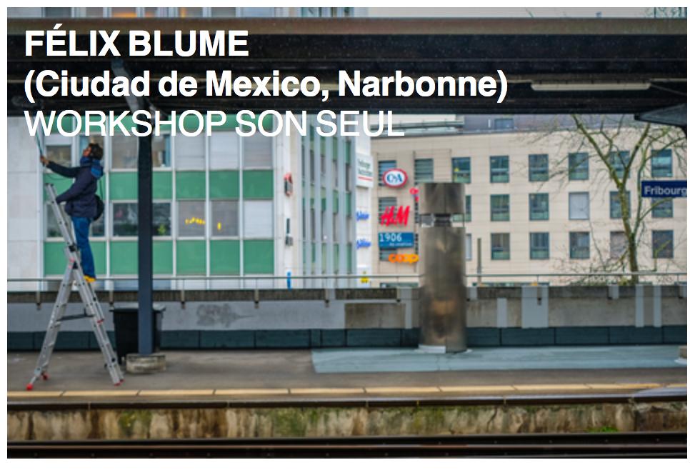 Félix Blume - Workshop